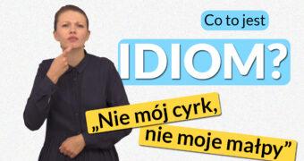 Czym jest idiom? Co oznaczają różne idiomy w języki polskim