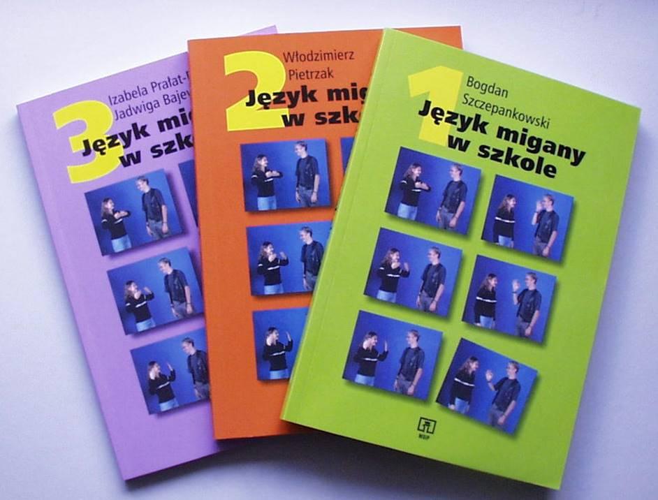 """książki: """"Język Migany w szkole"""" autorstwa prof. Bogdana Szczepankowskiego, część 1, część 2, część 3"""