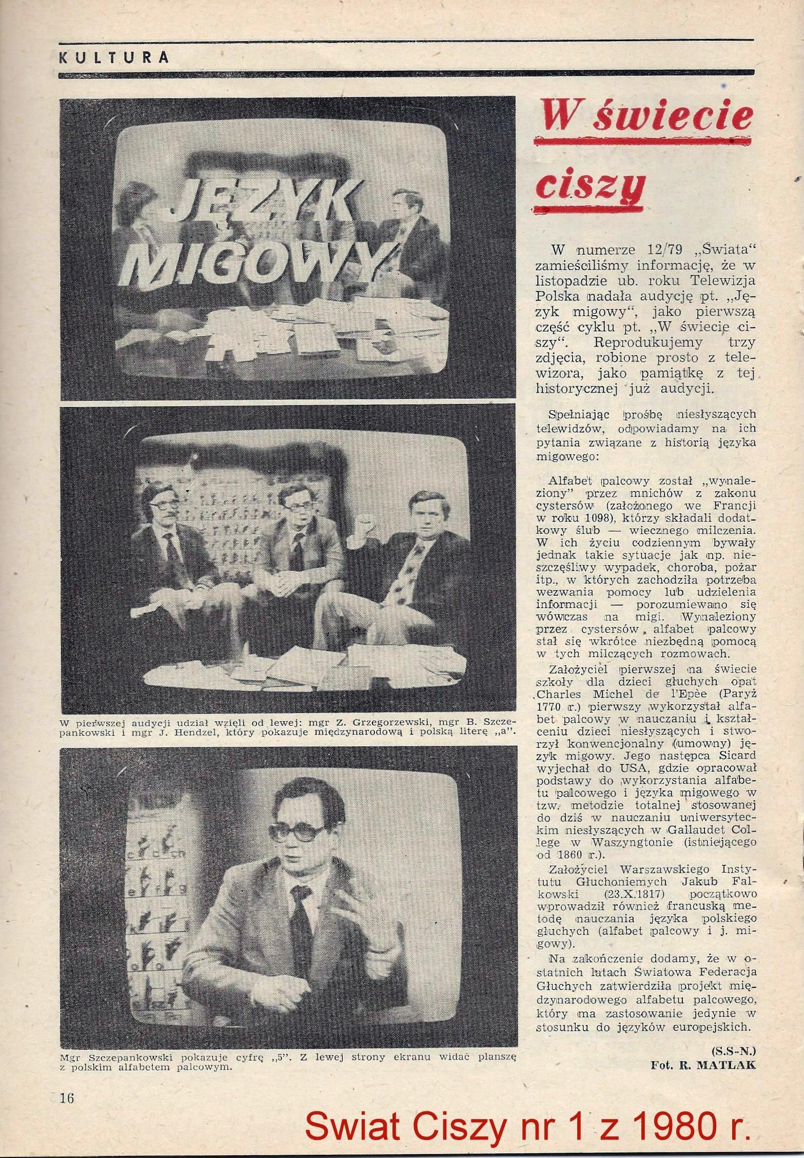 tłumacz języka migowego w telewizji — historia, tłumacze: Szczepankowski, Hendzel, Grzegorzewski