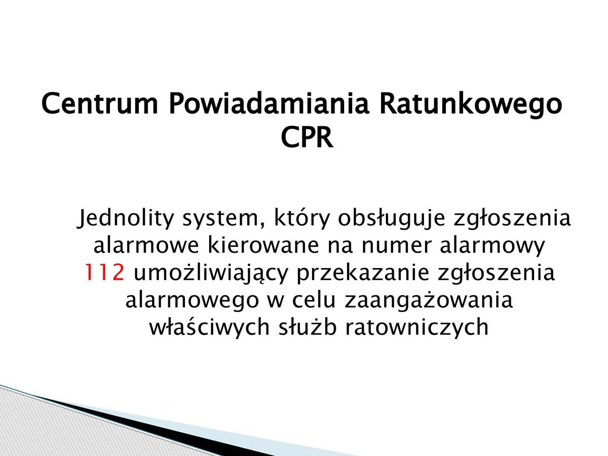 CPR - Centrum Powiadamiania Ratunkowego. Alarm112