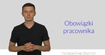 Obowiązki pracownika - wyjasnienie w języku migowym