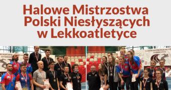 """Grafika, na górze czerwonymi literami napis: """"Halowe Mistrzostwa Polski Niesłyszących w Lekkoatletyce"""". Poniżej dwa zdjęcia z ceremonii rozdania medali. Po lewej dla mężczyzn, po prawej dla kobiet."""