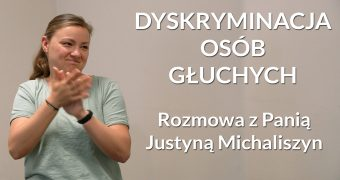 grafika: po lewej stop-klatka z Panią Justyną Michaliszyn, fragment wywiadu w języku migowym. Po prawej napis: